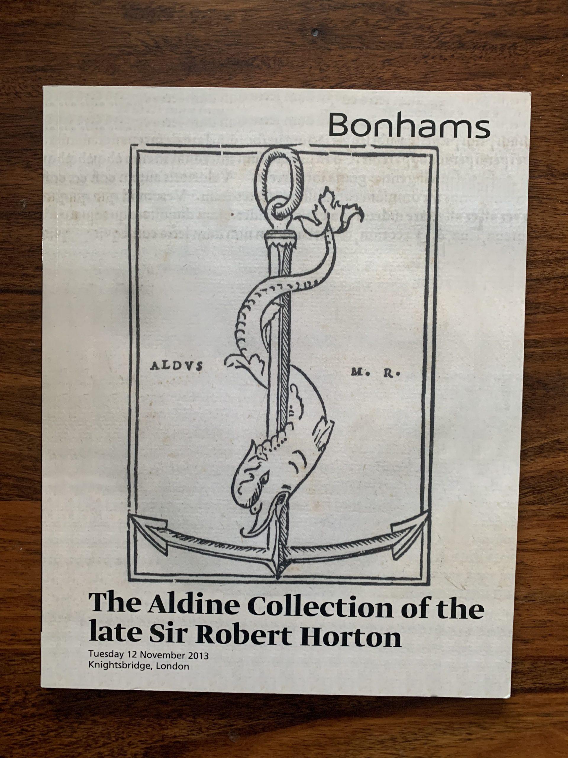 Bonhams. The Aldine Collection of the Late Sir Robert Horton